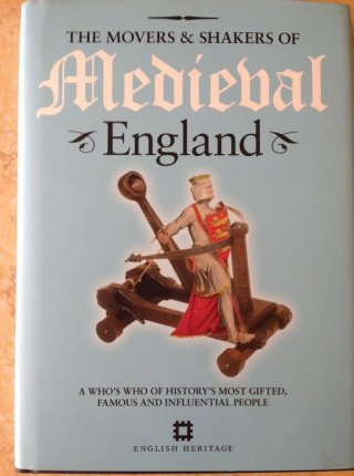 The Movers & Shakers of Medieval England
