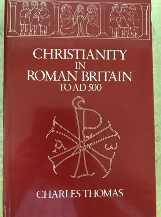 Christianity in Roman Britain to AD 500