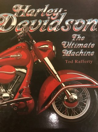 Harley Davidson - The Ultimate Machine